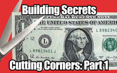 Building Secrets 06: Cutting Corners Part One