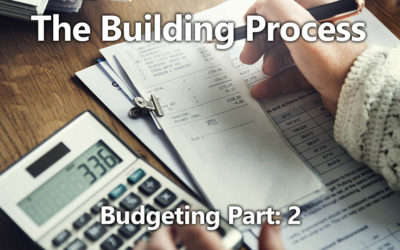 Building Process 03: Budgeting: Part 2