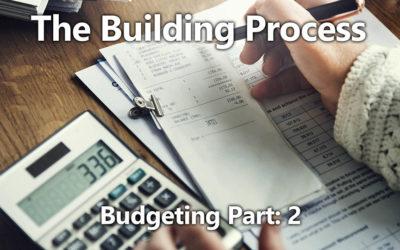 Building Process 03: Budgeting: Part 2
