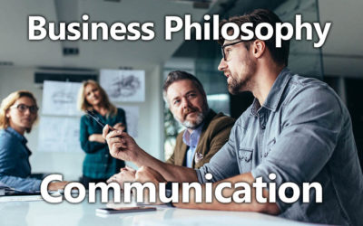 Business Philosophy 01: Communication