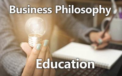 Business Philosophy 02: Education